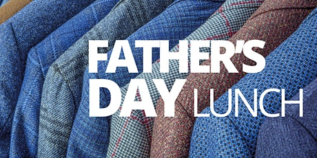 Father's Day Sunday Lunch tickets