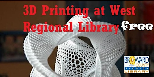 Introduction to 3D Printing at West Regional Library