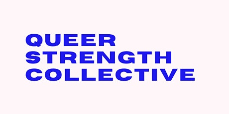 Queer Strength Collective: January 25 @ 11:00am tickets