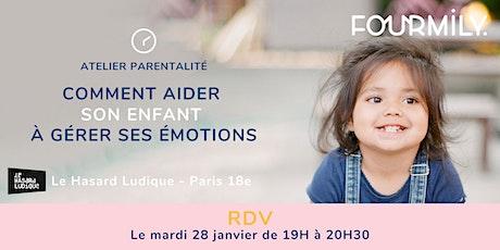 Atelier parentalité : les émotions de l'enfant billets