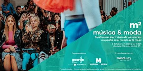 Masterclass 'm2 música & moda', de Acorde Supervisión Musical (Music Library &SFX) entradas