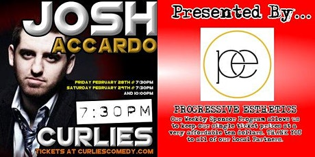 Josh Accardo at Curlies, Presented by Progressive Esthetics tickets