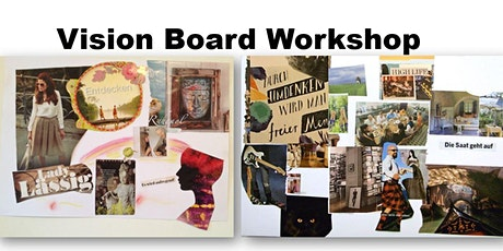 Vision Board Workshop  Freitag, 15. Januar 2021 - Frühbucher tickets