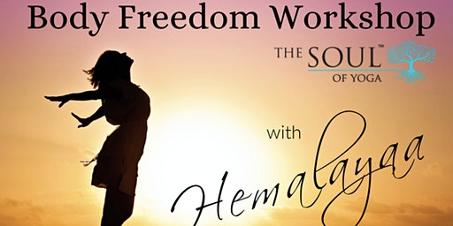 Body Freedom Workshop with Hemalayaa