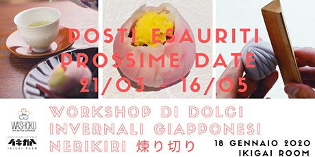 Workshop dolci giapponesi nerikiri 練りきり invernali biglietti
