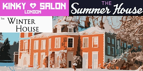 Kinky Salon, Winter House and Summer House London Social tickets