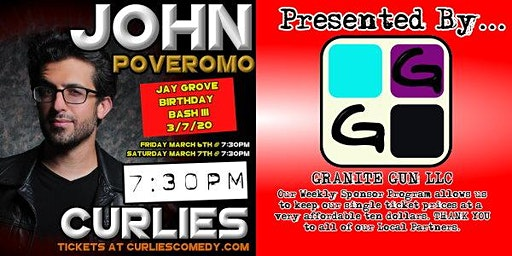 John Poveromo at Curlies, Presented by Granite Gun LLC