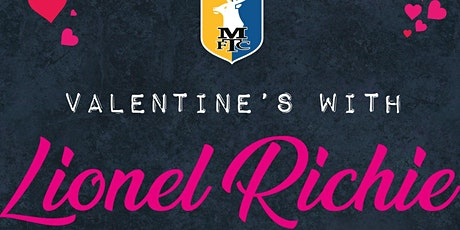 Valentines With Lionel Richie Tribute - Including 2 Course Meal tickets