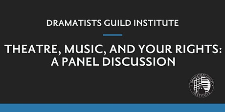 The DGI Presents Theatre, Music, and Your Rights: A Panel Discussion tickets