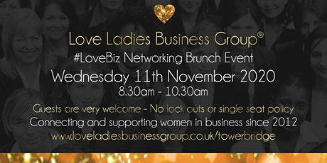 Tower Bridge #LoveBiz Executive Networking Brunch Event at The Ivy  tickets