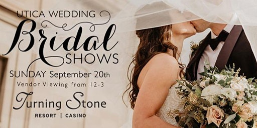 Utica Wedding Bridal Show at Turning Stone