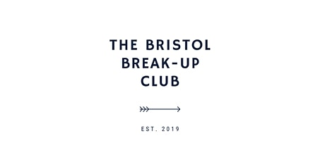 The Bristol Break-Up Club - successful communication with your ex tickets
