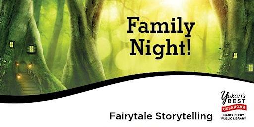 Family Night! - Fairytale Storytelling