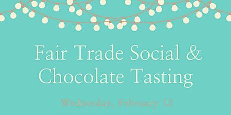 Fair Trade Social featuring Chocolate Tastings tickets