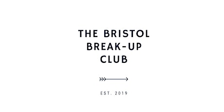 The Bristol Break-Up Club - redefining YOU tickets