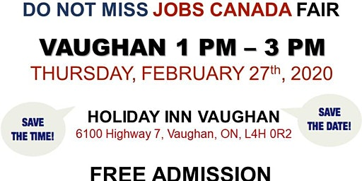 Vaughan Job Fair - February 27th, 2020