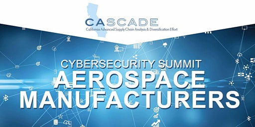 CyberSecurity Summit for Aerospace Manufacturers