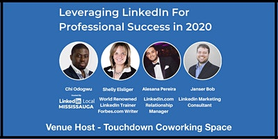 LinkedIn Local Mississauga - Leveraging LinkedIn  Successfully In 2020