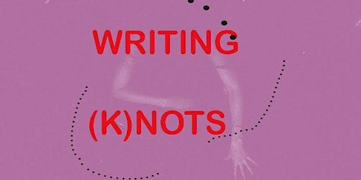 Writing (k)nots with Daniella Valz Gen