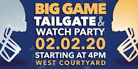 BIG GAME Tailgate & Watch Party tickets