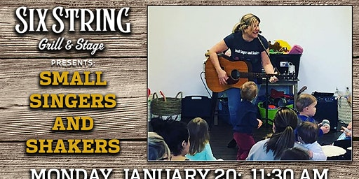 Six String Grill & Stage – Small Singers and Shakers