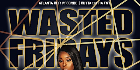Wasted Friday's At Crave tickets