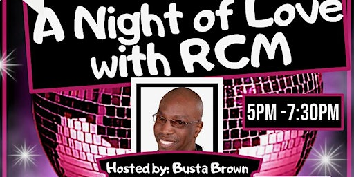 A Night of Love with RCM