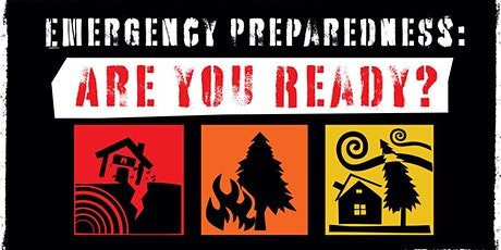 """Are you Ready?"" Disaster Preparedness Class tickets"
