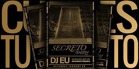 Secreto 008 Feat. DJ EU + Special Guest tickets