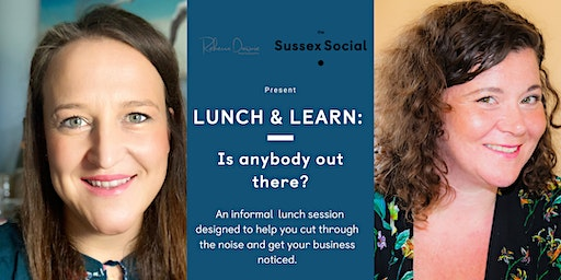 Lunch & Learn: Is anybody out there?