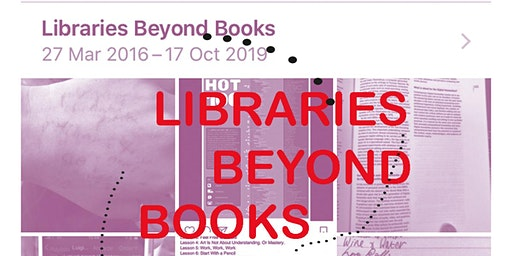 Libraries Beyond Books with Tilly Sleven : Ways of Making 2020