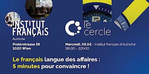 Le français langue des affaires - 5 minutes pour convaincre