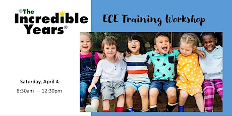 The Incredible Years for ECE: Classroom Management & Supporting Development tickets