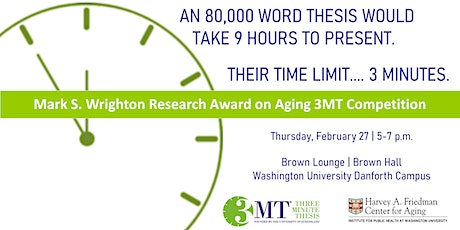 Mark S. Wrighton Research Award on Aging 3MT Competition tickets
