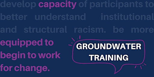 Groundwater Training - Racial Equity Institute