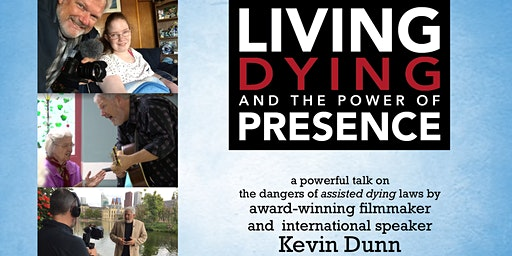 Living, Dying, and the Power of Presence