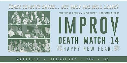 Improv Death Match 14: Happy New Fear!