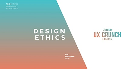 Junior UX Crunch: Design Ethics tickets