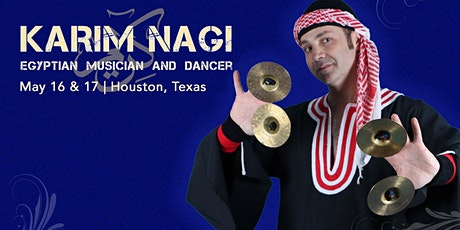 Karim Nagi Weekend Workshops & Show - Houston, Texas | May 16 & 17 tickets