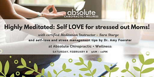 Highly Meditated: Self LOVE for stressed out Moms!