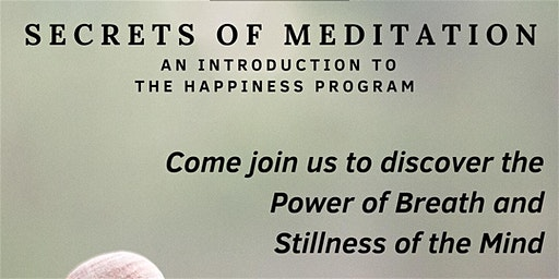 Secrets of Meditation - An Introduction to Happiness Program