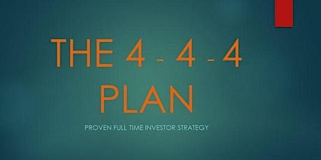 Cap Venture LLC presents: 4-4-4 Plan Investment Strategy Seminar tickets