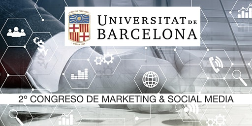 2º CONGRESO DE MARKETING DIGITAL & SOCIAL MEDIA UB