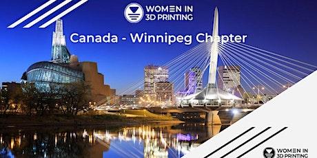 Women in 3D Printing Winnipeg Chapter tickets