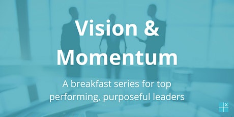 Vision & Momentum (London): create extraordinary impact in the year ahead tickets