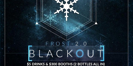 Frost 2.0 Blackout Party @ Fiction // Friday Jan 17 | Ladies FREE Before 11 tickets