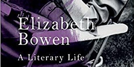 Launch of Elizabeth Bowen: A Literary Life tickets
