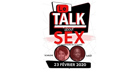 Le Talk : about SEX tickets