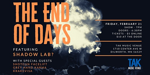 The End of Days feat. Shadow Lab? with Special Guests