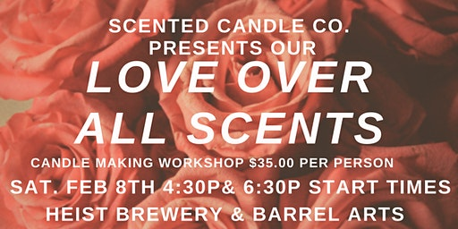 Love Above All Scents: Candle Making Workshop-Valentine Edition